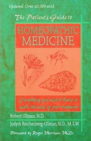 Ullman, R & J - The Patient's Guide to Homeopathic Medicine